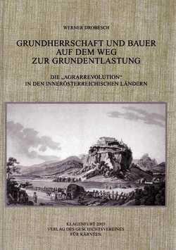 Grundherrschaft und Bauer auf dem Weg zur Grundentlastung von Drobesch,  Werner