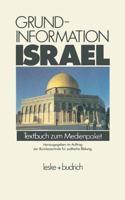 Grundinformation Israel von Bundeszentrale für politische Bildung