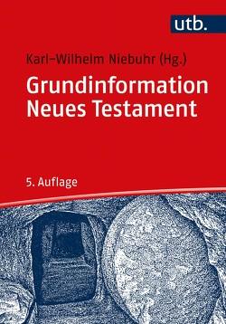 Grundinformation Neues Testament von Niebuhr,  Karl-Wilhelm