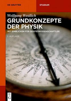 Grundkonzepte der Physik von Weidlich,  Wolfgang