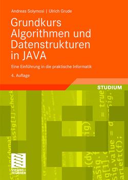 Grundkurs Algorithmen und Datenstrukturen in JAVA von Grude,  Ulrich, Solymosi,  Andreas
