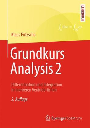 Grundkurs Analysis 2 von Fritzsche,  Klaus