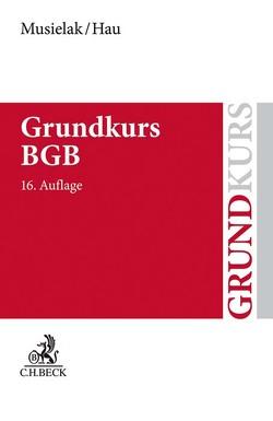 Grundkurs BGB von Hau,  Wolfgang, Musielak,  Hans-Joachim