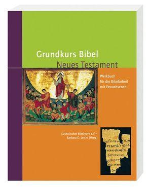 Grundkurs Bibel – Neues Testament von Leicht ,  Barbara