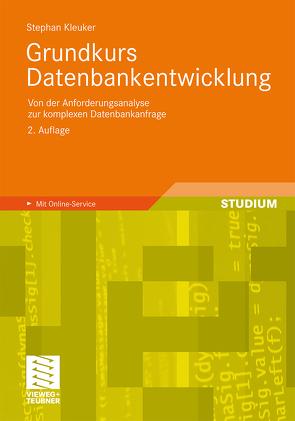 Grundkurs Datenbankentwicklung von Kleuker,  Stephan