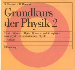 Grundkurs der Physik / Grundkurs der Physik 2 von Hammer,  Hildegard, Hammer,  Karl