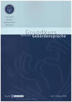 Grundkurs Deutsche Gebärdensprache Stufe I von Beecken,  Anne, Keller,  Jörg, Prillwitz,  Siegmund, Zienert,  Heiko