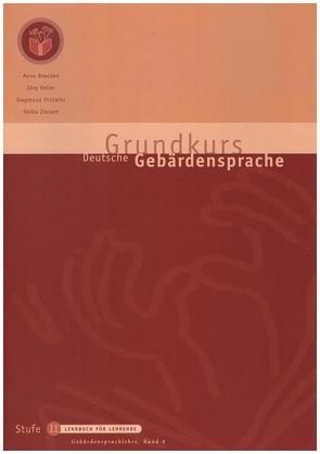 Grundkurs Deutsche Gebärdensprache Stufe II von Beecken,  Anne, Keller,  Jörg, Prillwitz,  Siegmund, Zienert,  Heiko