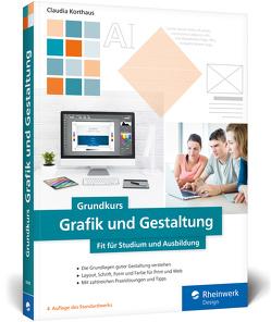 Grundkurs Grafik und Gestaltung von Korthaus,  Claudia