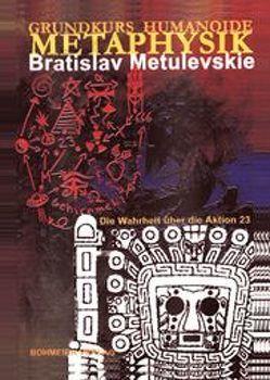 Grundkurs Humanoide Methaphysik von Metulevskie,  Bratislav