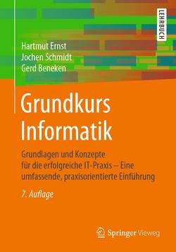 Grundkurs Informatik von Beneken,  Gerd, Ernst,  Hartmut, Schmidt,  Jochen