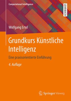 Grundkurs Künstliche Intelligenz von Ertel,  Wolfgang