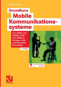 Grundkurs Mobile Kommunikationssysteme von Sauter,  Martin
