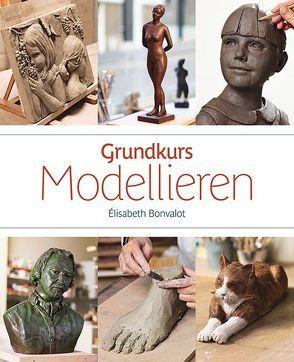 Grundkurs Modellieren von Bonvalot,  Élisabeth, Tolksdorf,  Ansgar