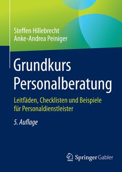 Grundkurs Personalberatung von Hillebrecht,  Steffen, Peiniger,  Anke-Andrea