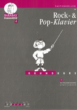 Grundkurs Rock- & Pop-Klavier von Barabas,  Helge, Kowalewski,  Stephan, Lohrey,  Ursula, Ratzka,  Johanna