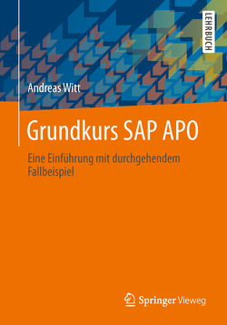 Grundkurs SAP APO von Witt,  Andreas