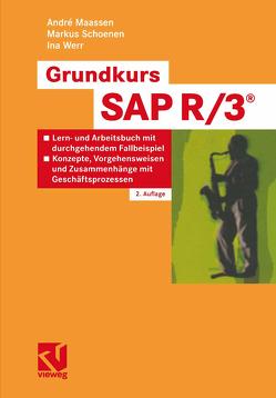 Grundkurs SAP R/3® von Maassen,  André, Schoenen,  Markus, Werr,  Ina