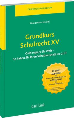 Grundkurs Schulrecht XV von Schmidt,  Hans-Joachim