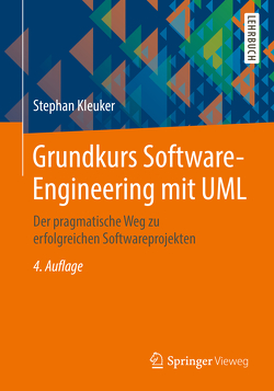 Grundkurs Software-Engineering mit UML von Kleuker,  Stephan