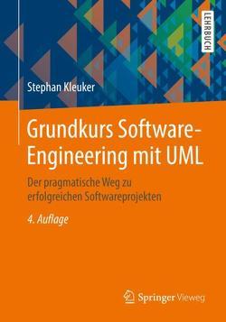 Grundkurs Software-Engineering mit UML von Kleuker,  Stephan