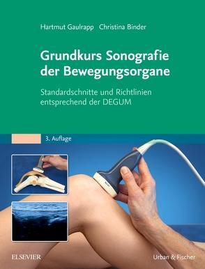 Grundkurs Sonografie der Bewegungsorgane von Binder,  Christina, Gaulrapp,  Hartmut