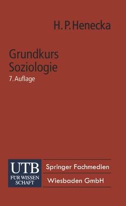 Grundkurs Soziologie von Henecka,  Hans Peter