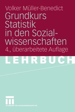 Grundkurs Statistik in den Sozialwissenschaften von Müller-Benedict,  Volker