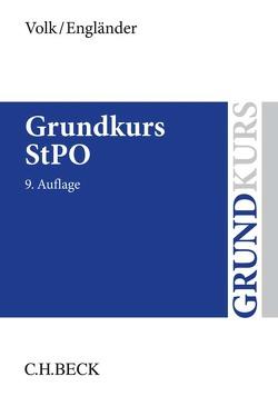 Grundkurs StPO von Engländer,  Armin, Volk,  Klaus