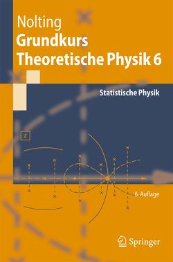 Grundkurs Theoretische Physik 6 von Nolting,  Wolfgang