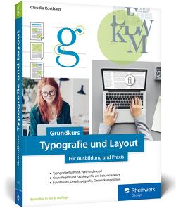 Grundkurs Typografie und Layout von Korthaus,  Claudia