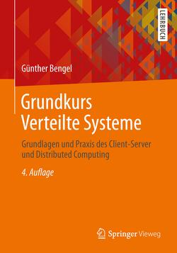Grundkurs Verteilte Systeme von Bengel,  Günther