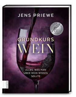 Grundkurs Wein von Priewe,  Jens