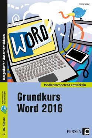 Grundkurs Word 2016 von Strauf,  Heinz