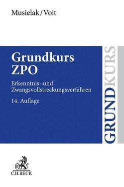Grundkurs ZPO von Musielak,  Hans-Joachim, Voit,  Wolfgang