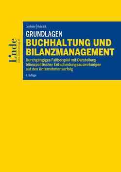 Grundlagen Buchhaltung und Bilanzmanagement von Geirhofer,  Susanne, Hebrank,  Claudia