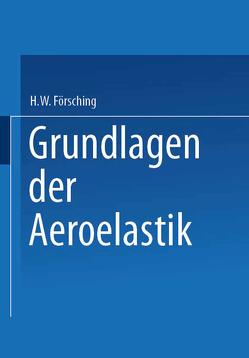 Grundlagen der Aeroelastik von Försching,  H.W.