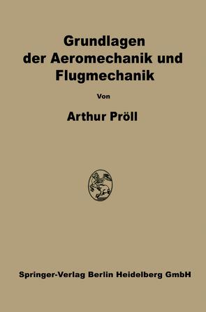 Grundlagen der Aeromechanik und Flugmechanik von Pröll,  Arthur