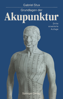 Grundlagen der Akupunktur von Kofen,  P., Sahm,  K.A., Stux,  Gabriel
