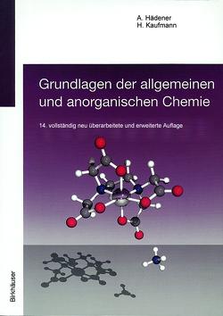 Grundlagen der allgemeinen und anorganischen Chemie von Hädener,  Alfons, Kaufmann,  Heinz