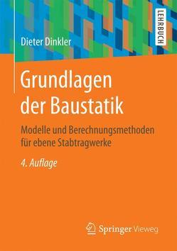 Grundlagen der Baustatik von Dinkler,  Dieter