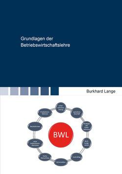 Grundlagen der Betriebswirtschaftslehre von Lange,  Burkhard