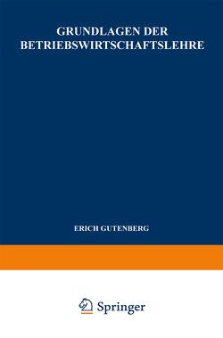 Grundlagen der Betriebswirtschaftslehre von Arber,  Werner