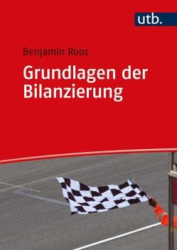 Grundlagen der Bilanzierung von Roos,  Benjamin