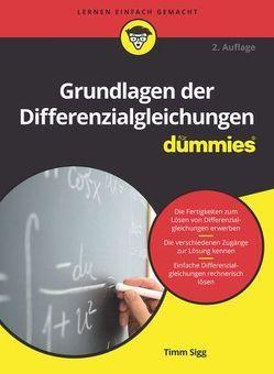 Grundlagen der Differenzialgleichungen für Dummies von Sigg,  Timm