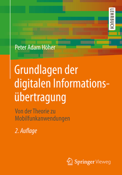 Grundlagen der digitalen Informationsübertragung von Höher,  Peter Adam