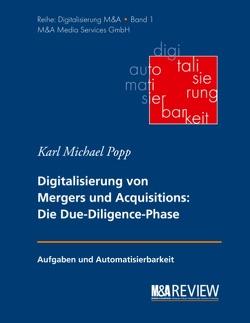 Grundlagen der Digitalisierung von Mergers und Acquisitions von Popp,  Karl Michael, Schneider,  Stefan