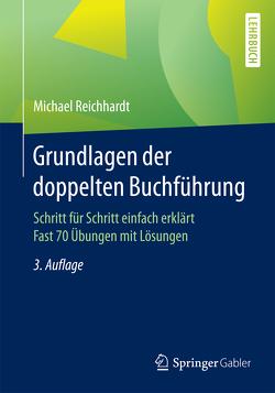 Grundlagen der doppelten Buchführung von Reichhardt,  Michael