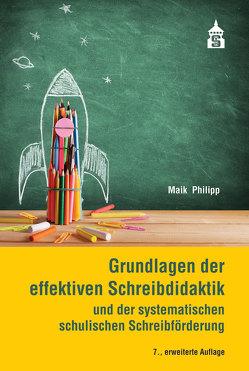 Grundlagen der effektiven Schreibdidaktik von Philipp,  Maik
