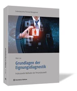 Grundlagen der Eignungsdiagnostik von Lau,  Viktor